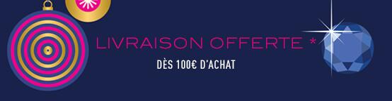 Livraison offerte dès 100 euros d'achats